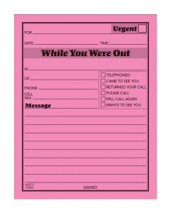While You Were Out Pad, Neon, 50 SH/PD, 6 PD/PK